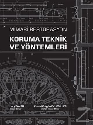 Mimari Restorasyon Koruma Teknik ve Yöntemleri