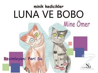 Minik Kedicikler Luna ve Bobo Mine Ömer