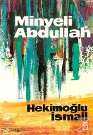 Minyeli Abdullah (Ciltli)