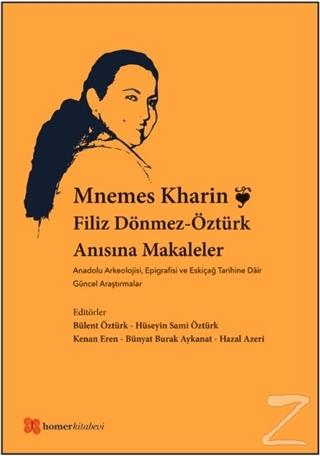 Mnemes Kharin: Filiz Dönmez-Öztürk Anısına Makaleler
