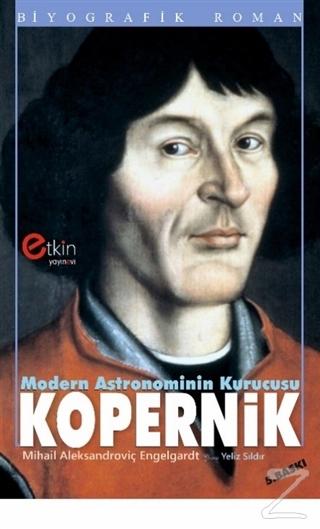 Modern Astronominin Kurucusu - Kopernik