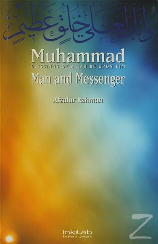Muhammad: Man and Messenger