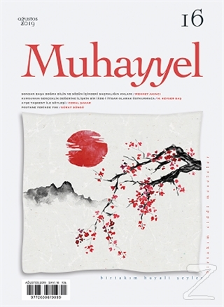 Muhayyel Dergisi Sayı: 16 Ağustos 2019 Kolektif