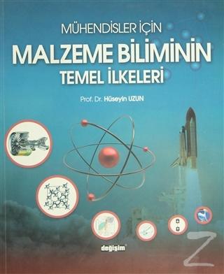 Mühendisler İçin Malzeme Biliminin Temel İlkeleri