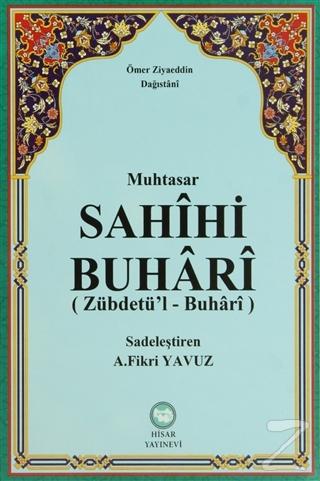 Muhtasar Sahihi Buhari (Zübdetü'l-Buhari) (Ciltli)