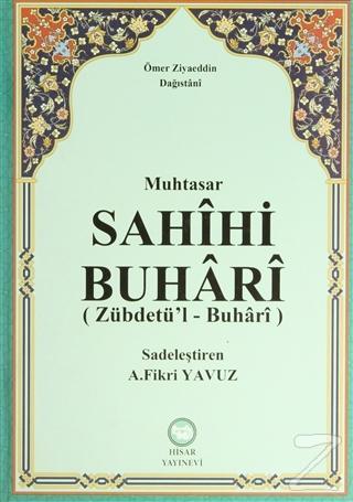 Muhtasar Sahihi Buhari (Zübdetü'l - Buhari) (Ciltli)