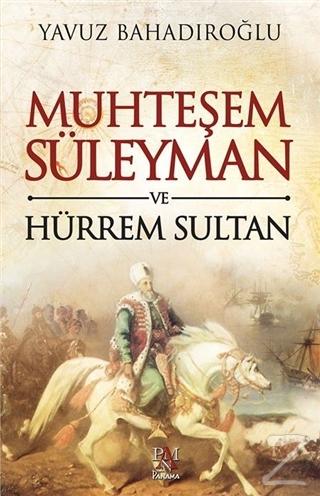 Muhteşem Süleyman ve Hürrem Sultan