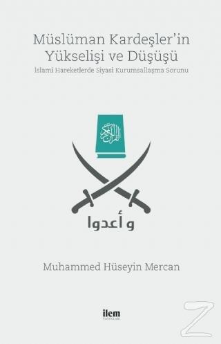 Müslüman Kardeşler'in Yükselişi ve Düşüşü