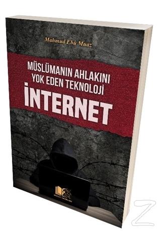 Müslümanın Ahlakını Yok Eden Teknoloji İnternet