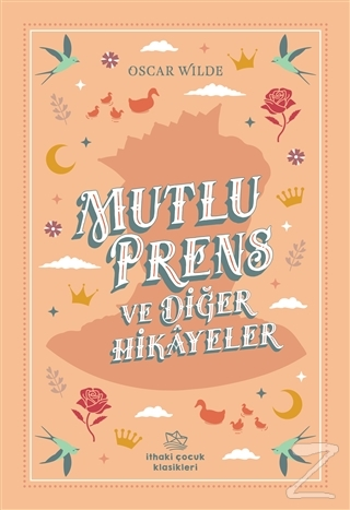 Mutlu Prens ve Diğer Hikayeler Oscar Wilde