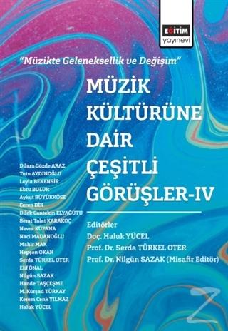 Müzik Kültürüne Dair Çeşitli Görüşler - 4