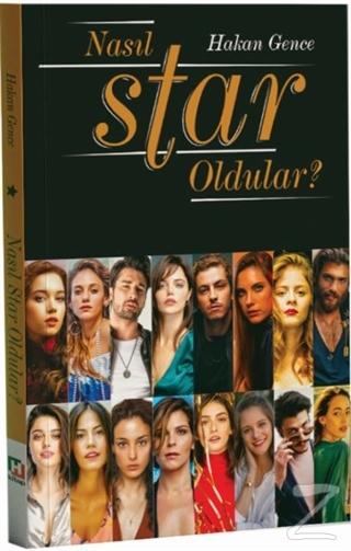 Nasıl Star Oldular?