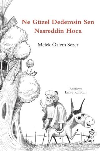 Ne Güzel Dedemsin Sen Nasreddin Hoca