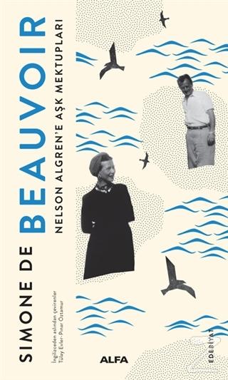 Nelson Algren'e Aşk Mektupları Simone de Beauvoir