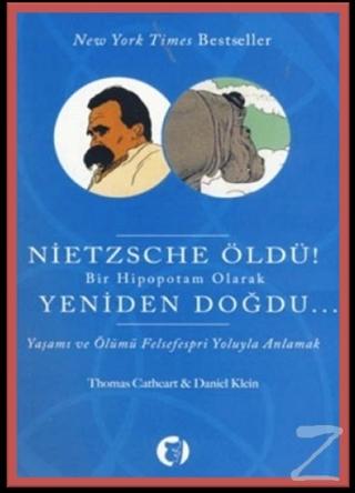 Nietzsche Öldü!
