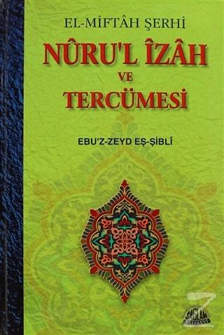 Nuru'l İzah ve Tercümesi (Ciltli)