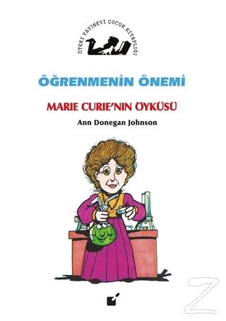 Öğrenmenin Önemi - Marie Curie'nin Öyküsü