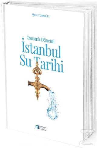 Osmanlı Dönemi İstanbul Su Tarihi