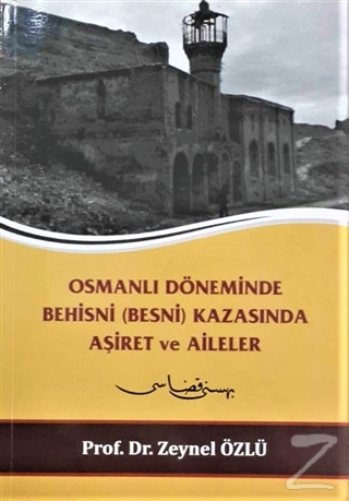 Osmanlı Döneminde Behisni (Besni) Kazasında Aşiret ve Aileler