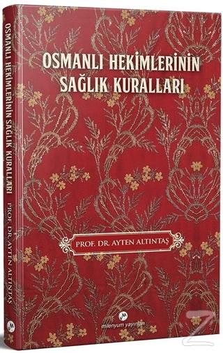 Osmanlı Hekimlerinin Sağlık Kuralları