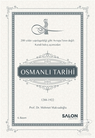 Osmanlı Tarihi (1289-1922) (Ciltli)