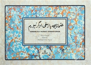 Osmanlıca Yazmayı Öğreniyorum