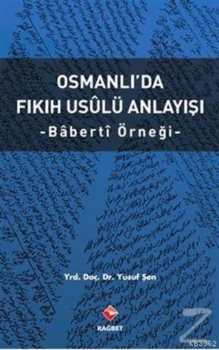 Osmanlı'da Fıkıh Usalü Anlayışı