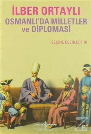 Osmanlıda Milletler ve Diplomasi