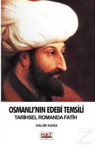 Osmanlı'nın Edebi Temsili