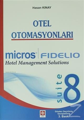 Otel Otomasyonları - Fidelio Suite 8