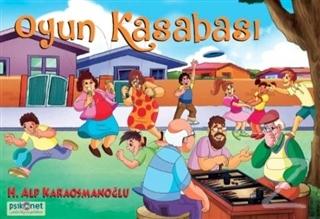 Oyun Kasabası - %27 indirimli  - Hasan Alp Karaosmanoğlu - Psikonet  -