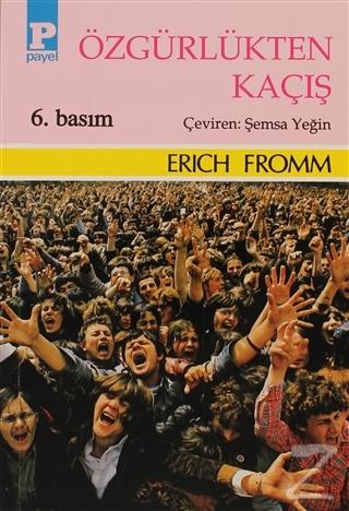 Özgürlükten Kaçış %25 indirimli Erich Fromm