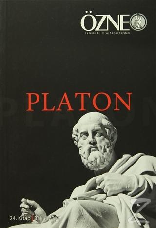 Özne Felsefe ve Bilim Yazıları 24. Kitap - Platon