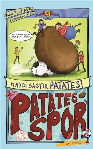 Patatesspor 5 - Haydi Bastır Patates!