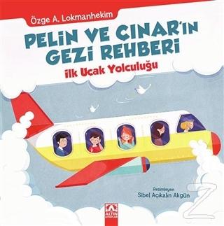 Pelin ve Çınar'ın Gezi Rehberi - İlk Uçak Yolculuğu