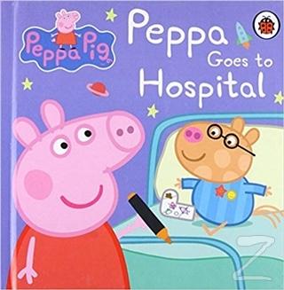 Peppa Pig - Goes to Hospital (Ciltli)