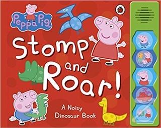 Peppa Pig - Stomp and Roar! (Ciltli)