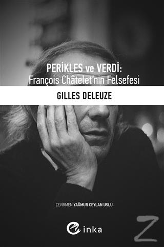 Perikles ve Verdi: François Chatelet'nin Felsefesi
