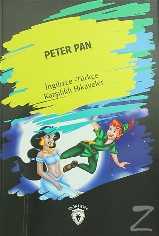 Peter Pan (İngilizce Türkçe Karşılıklı Hikayeler)