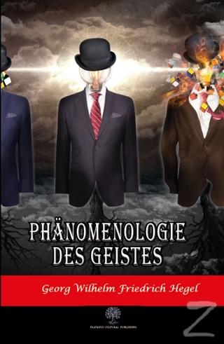 Phanomenologie des Geistes Georg Wilhelm Friedrich Hegel