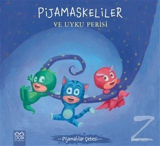 Pijamaskeliler ve Uyku Perisi - Pijamalılar Çetesi