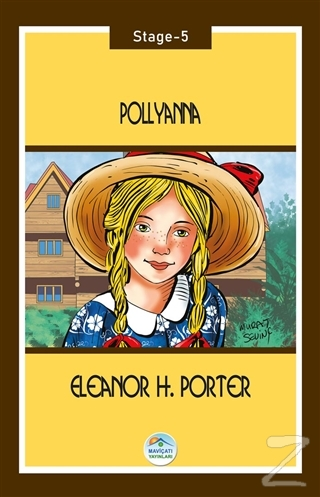 Pollyanna - Stage 5