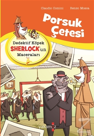 Porsuk Çetesi - Dedektif Köpek Sherlock'un Maceraları