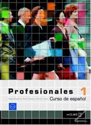 Profesionales 1 Libro del Alumno (Ders Kitabı) İspanyolca Temel ve Orta-alt Seviye