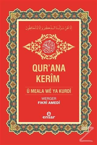 Qur'ana Kerim U Meala We Ya Kurdi - Kur'an-ı Kerim ve Kürtçe Meali (Ciltli)