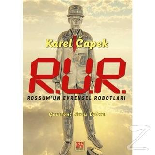 R.U.R Rossum'un Evrensel Robotları