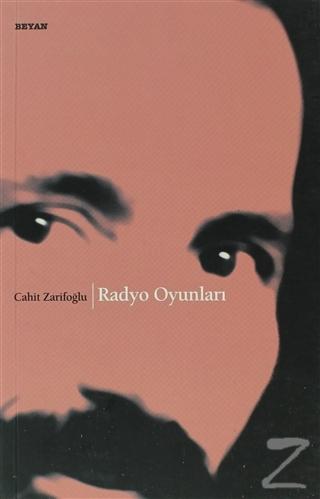 Radyo Oyunları Cahit Zarifoğlu