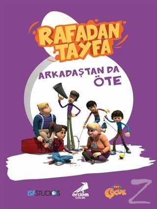 Rafadan Tayfa - Arkadaştan da Öte