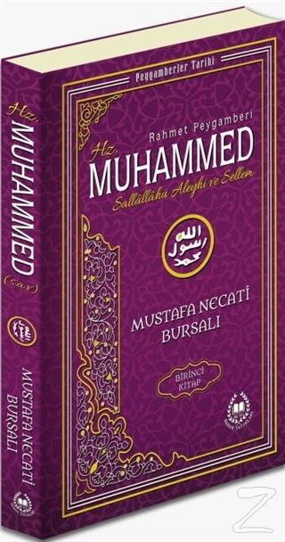 Rahmet Peygamberi Hz. Muhammed Sallallahü Aleyhi ve Sellem 1