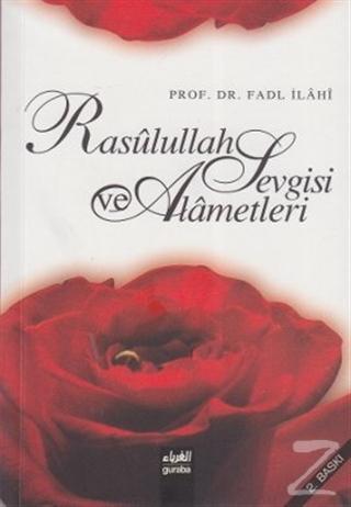 Rasullah Sevgisi ve Alametleri